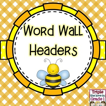 Word Wall Headers - Bee Themed