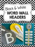 Word Wall Headers (Black & White Graphic Print)
