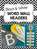 Word Wall Headers (Black & White Graphic Print)