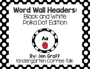 Word Wall Headers: Black and White Polka Dot Edition