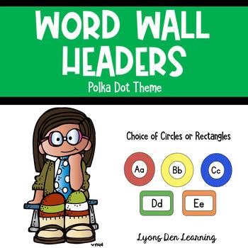 Word Wall Headers - Bright, Colorful Polka Dots