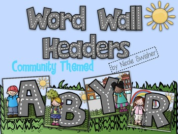 Word Wall Headers!! (Community Themed)