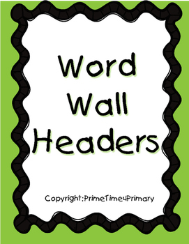Word Wall Headers D'Nealian Font with Green Border