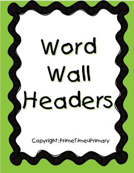 Word Wall Headers D'Nealian Font with Green Border