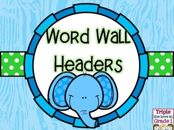 Word Wall Headers - Elephant Theme