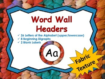Word Wall Headers {Fabric Texture}  - Upper and Lowercase Letters, Digraphs