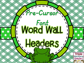 Word Wall Headers - Frog Theme Pre Cursor Font