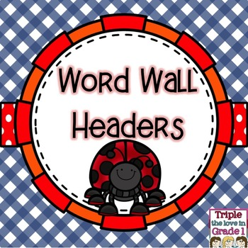 Word Wall Headers - Ladybug Theme