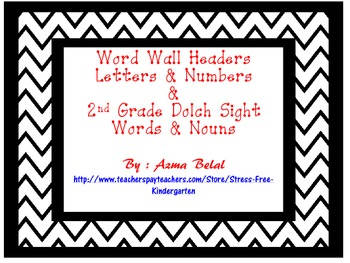 Word Wall Headers Letters & Numbers  &  2nd Grade Dolch Sight Words & Nouns