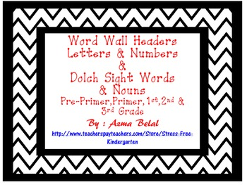 Word Wall Headers Letters & Numbers  &  Dolch Sight Words & Nouns