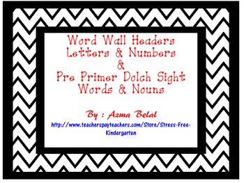 Word Wall Headers Letters & Numbers  &  Pre Primer Dolch S