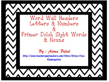 Word Wall Headers Letters & Numbers  &  Primer Dolch Sight
