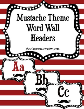 Word Wall Alphabet Headers: Mustache Theme