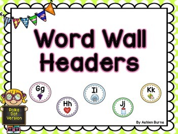 Word Wall Headers (Polka Dot)