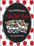 Word Wall Headers- Polka Dot Stars