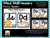 Word Wall Headers Primary & Cursive