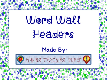 Word Wall Headers {Shades of Blue}