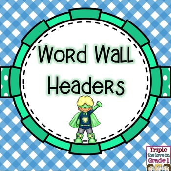 Word Wall Headers - Superhero Theme