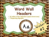 Word Wall Headers {Wicker Texture #2}  - Upper and Lowerca