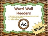 Word Wall Headers {Wicker Texture #1}  - Upper and Lowerca