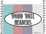 Word Wall Headers in Turquoise, Red, Navy, and Gray Chevron