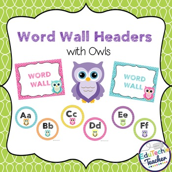 Word Wall Headers {Owl Theme}