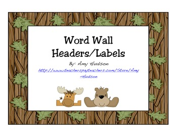 Word Wall Headers/Labels Camping-Nature-Woodsy Theme