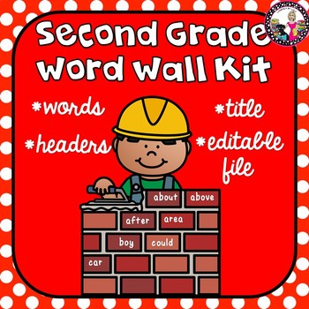 Word Wall Kit for 2nd Grade!  *Words* *Headers* *Title* *EDITABLE TEMPLATE TOO!
