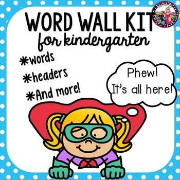 Word Wall Kit for Kindergarten! With Editable Templates for more words!