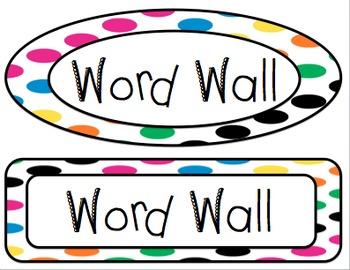 Word Wall Labels (Polka Dot Theme)