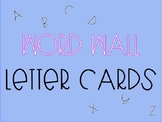 Word Wall Letter Cards - Alphabetic