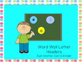 Word Wall Letter Headers