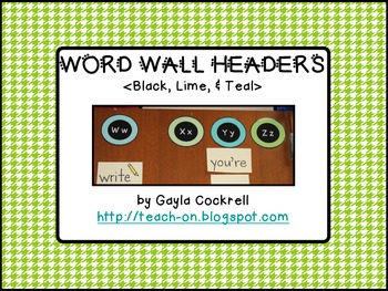 Word Wall Letter Headers: Black, Teal, & Lime