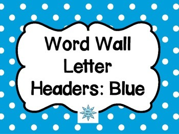 Word Wall Letter Headers: Blue