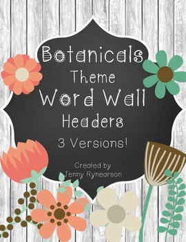 Word Wall Letter Headers! ~Botanicals Theme~