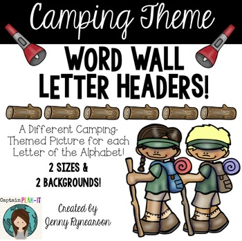 Word Wall Letter Headers! ~Camping Theme~