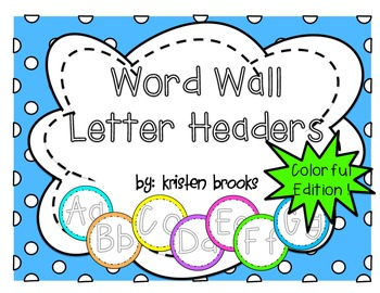 Word Wall Letter Headers: Colorful Edition!