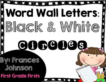 Extra-Large Word Wall Letters: Black and White Circles