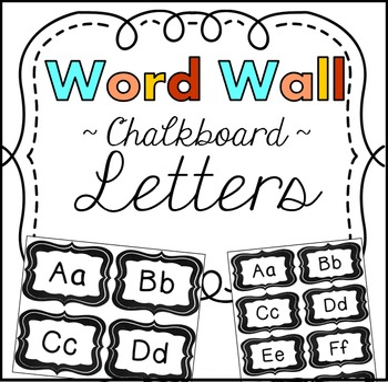 Word Wall Letters Chalkboard Theme Classroom Decor
