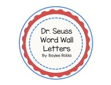 Dr. Seuss Word Wall Letters