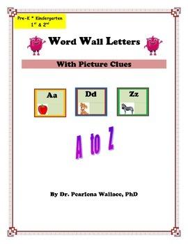 Bulletin Board: Word Wall Alphabet & Pictures Head Start, Pre-K, 1st,
