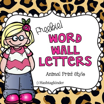 Word Wall Letters  Animal Print Style