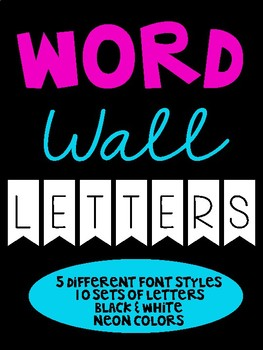 Word Wall Letters ** Black & White / Neon Versions **