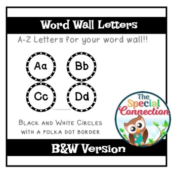 Word Wall Letters : Black and White