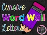 Word Wall Letters ~ Chalkboard & Bright Flags {Cursive Version}