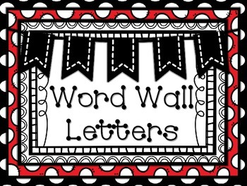 Word Wall Letters Polka Dot