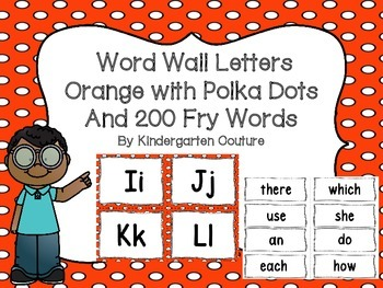 "Word Wall Letters Polka Dot Orange and ""200"" Fry Words"
