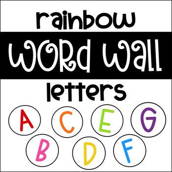 Word Wall Letters Rainbow Alphabet Circles By Hayley Mantlo TpT