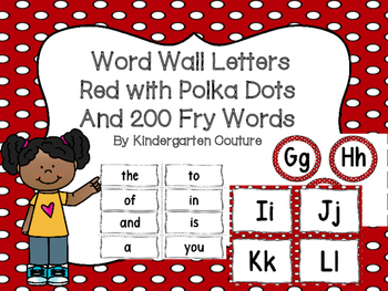 "Word Wall Letters Red With Polka Dots and ""200"" Fry Words"
