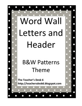 Word Wall Letters and Header B&W Patterns